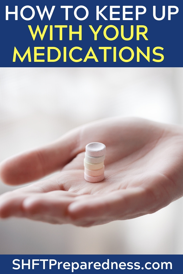 How to Keep Up with Your Medications in Case of Emergency -- Being a prepper comes with some unnecessary stigma. Often folks are portrayed as being too scared and overly concerned with situations that may never occur.