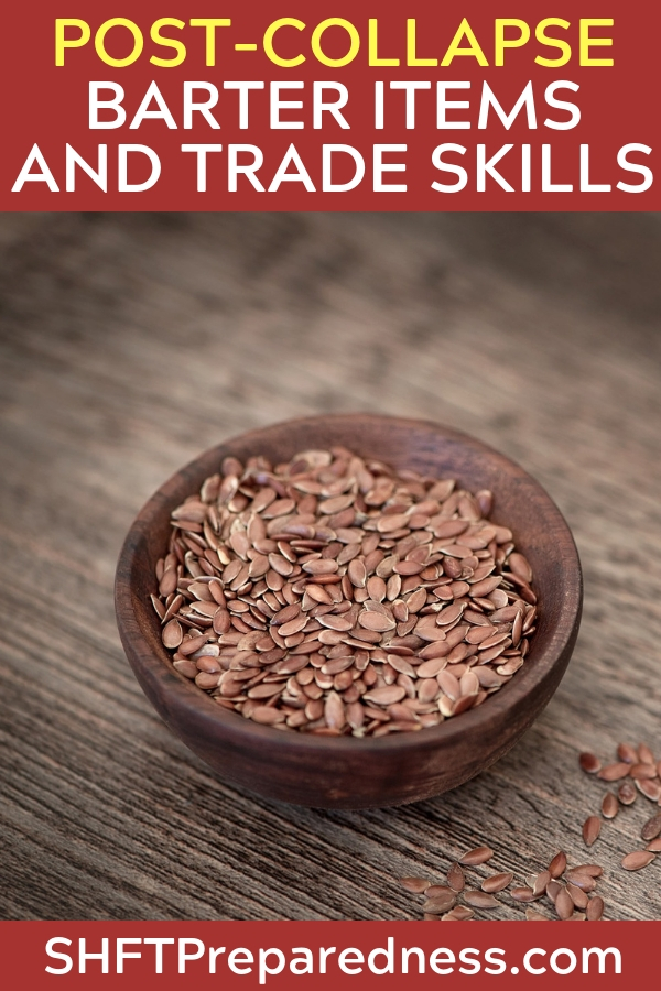 Post-Collapse Barter Items And Trade Skills - The idea of the barter and skill trade are so important. If we are counting on barter and trade than we must also be counting on some sort of civility between people.
