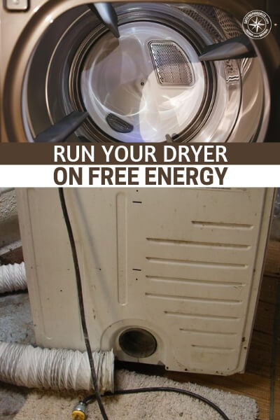 Run Your Dryer on Free Energy - Easy $$ Savings - This has to be one of the coolest DIY projects I have seen in a while. Who doesn't like FREE energy.