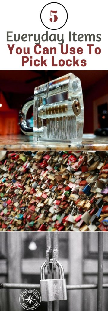 5 Everyday Items You Can Use To Pick Locks - There are very few limits when it comes to surviving a collapse. If there is a lock between you and the things between you need to survive you better be prepared to get beyond it.