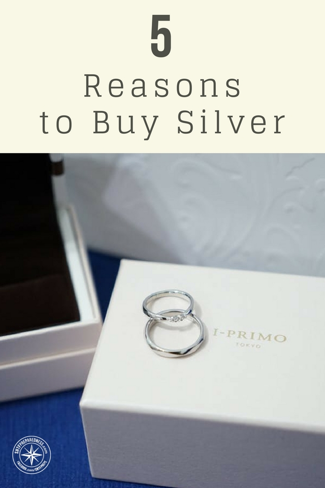 5 Reasons To Buy Silver