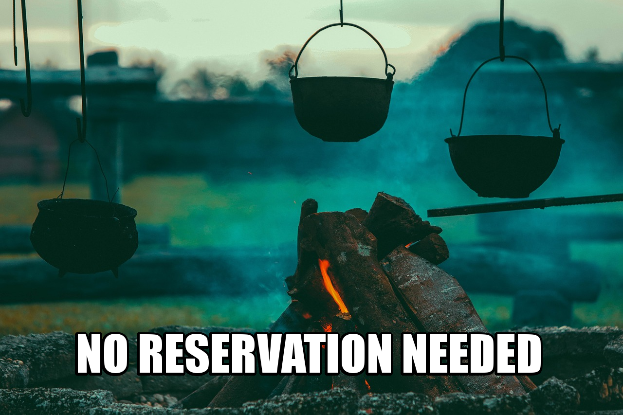 No reservation needed