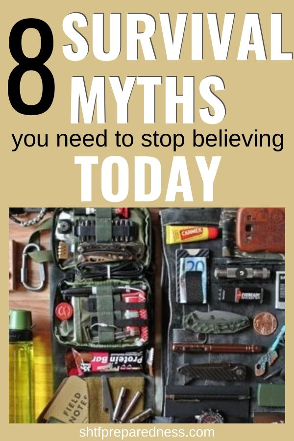 8 survival myths you need to stop believing today, and how to actually act in those situations for best chance of survival. #shtf #survivalmyths# survival #preparedness #survivalkit