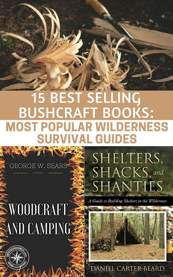15 Best Selling Bushcraft Books: Most Popular Wilderness Survival Guides - This is a terrifying reality that you should consider the next time you pass that bushcraft book at the book store. Knowledge is power and in a collapse the more you have the better off you will be. Collect that knowledge and keep your stash growing.