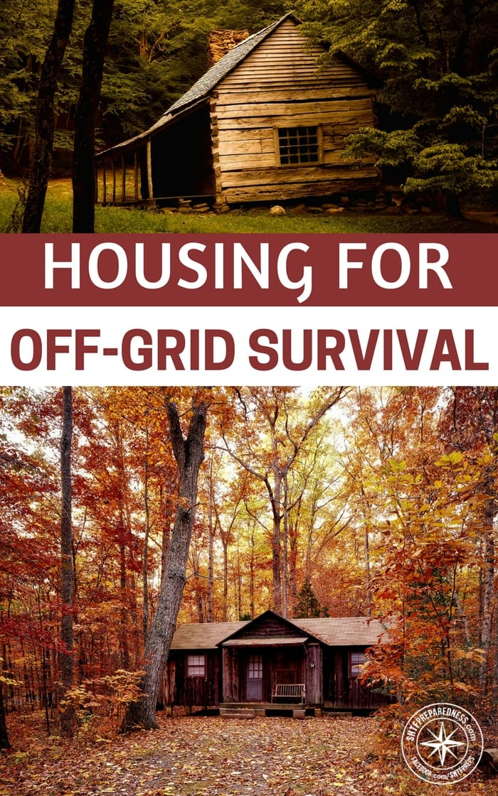 Housing For Off Grid Survival