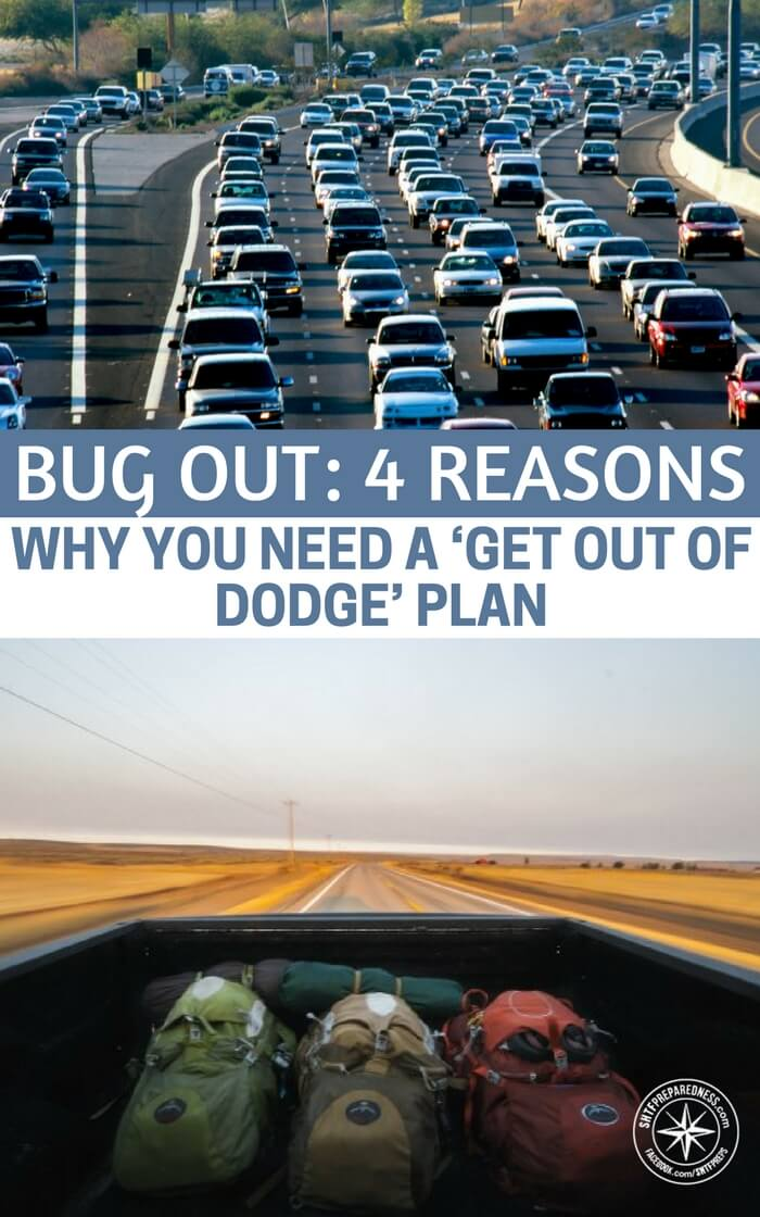 Bug Out: 4 Reasons Why You Need A 'Get Out Of Dodge' Plan --This article offers you four excuses to have a plan for hitting the high road. Do your best to stay safe and stay in your home but I can assure you that there are a number of events that could come to be where you will need a quick way out.