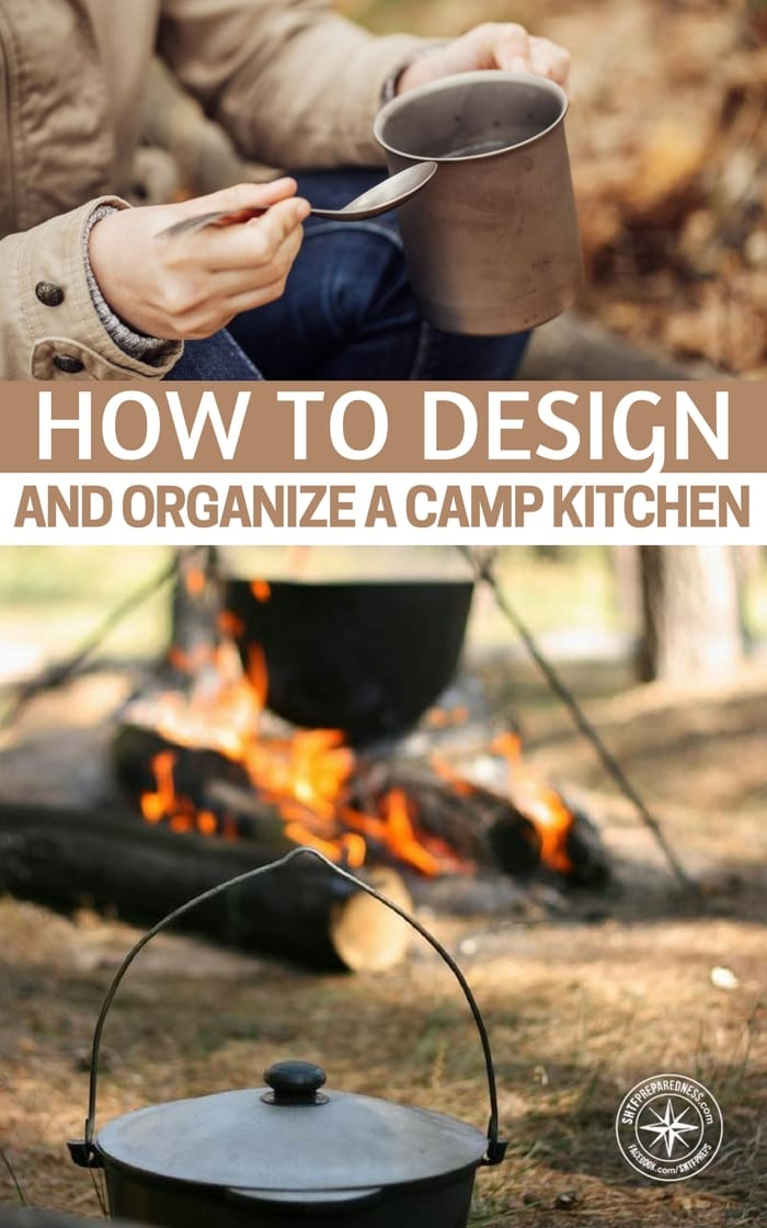 Here's How to Design and Organize an Easy and Practical Camp Kitchen - This article outlines the process and offers you options in an outdoor kitchen with minimal expense. You will find these to be very effective methods to getting yourself outfitted in a camping or bugout scenario.