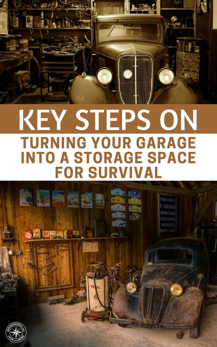 Key Steps on Turning Your Garage into A Storage Space for Survival - You should not think of this as a chore but as something that you and your family can make use it in the future. You might face challenges along the way, but it always pays off to be prepared.