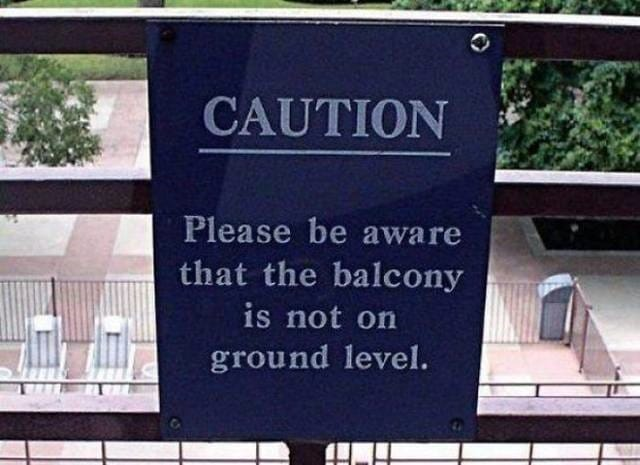 CAUTION - Please be aware that the balcony is not on the ground level
