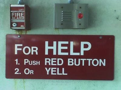 For HELP push red button or YELL