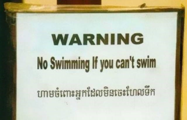 WARNING - No swimming if you cant swim