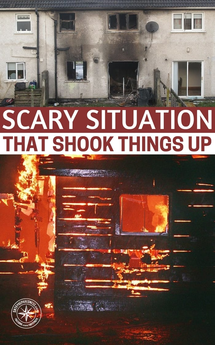 Scary Situation that Shook Things Up - Do you have a fire plan? Is your fire plan to let all of your preps burn and get out of the home. There are cases when that may be your only option. Still, we must be prepared and have a plan to act and react.