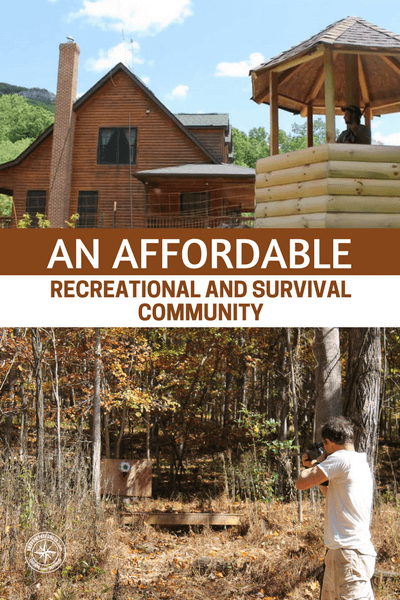 An affordable Recreational and Survival Community - No matter how you go about it, a community is going to help you to survive disaster. The security you will get in a group will be completely unmatched in comparison to anything you are able to provide in a family home. You can setup a base defense in your community and this will help fight off those who wish to move in and do harm.