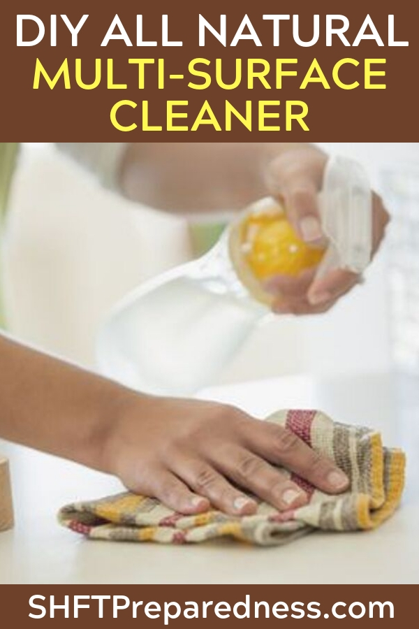 DIY All Natural Multi-Surface Cleaner in Only 30 Seconds! — Becoming self-sufficient is an essential part of preparing, since there may come a day when we don't have access to conveniences we often take for granted.