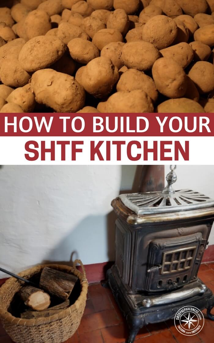 How to Build Your SHTF Kitchen - Whether you believe the end of the world is nigh or think it's a really good idea to be prepared just in case, building a SHTF home begins in the kitchen. You see it in every disaster-struck area: food and water are the first things to go scarce. There are no two ways about it — you need to keep eating to live.