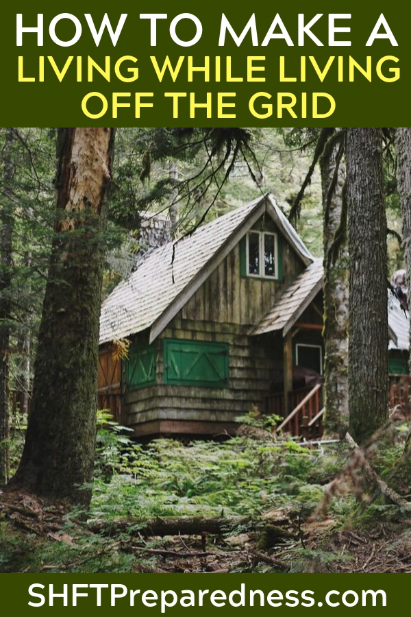 "How To Make A Living While Living Off The Grid - As Off Grid World so aptly states in the below article, ""There will be bills. You will need money.""  As with most things in life, planning is key to developing a successful off-the-grid existence. If you can't pay your bills, you can't sustain your off grid existence, it's as simple as that.  Off the grid typically doesn't mean free!"