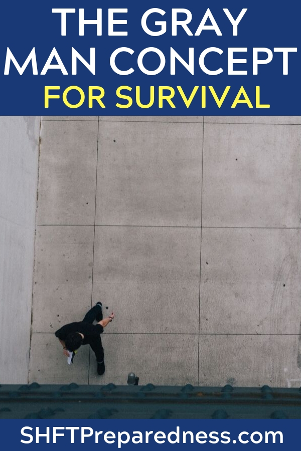 The Gray Man Concept For Survival — This is an interesting concept. Some agree some do not. At the end of the day it is up to you how you take on SHTF situations. I personally agree and disagree, so I am on the fence. I am not sure if that's a good thing or not be I guess we will see soon enough.