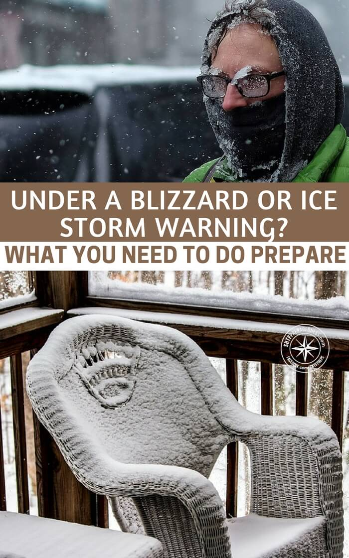 Under A Blizzard Or Ice Storm Warning? What You Need To Do To Prepare - The world is not giving up on the cold yet. You need to be aware of it no matter how many dying polar bear videos you watch. You are here to survive and it's important that you understand and be honest about the threats you face.