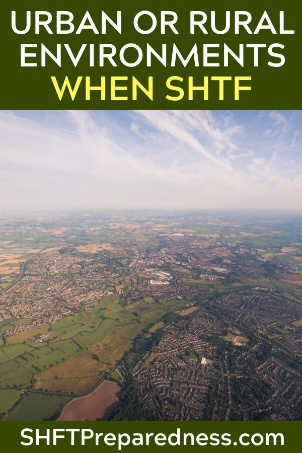If SHTF Should You Head For The City Or Country - So you've done your research, read the books, seen movies about society collapsing and then one day it finally happens – SHTF! Should you stay in the city or run to the woods? There are advantages and disadvantages to both, so what is the right choice?