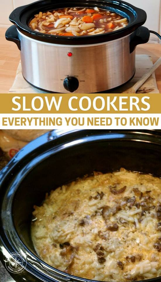 Slow Cookers – Everything You Need to Know — Prepping takes time. Life takes time. We know now that a home cooked meal with clean meats and fresh vegetables is, in some ways, part of your preparedness.