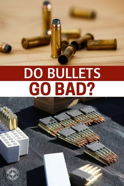 Do Bullets Go Bad? - This article explores the issues in detail. Like anything else, shelf life on ammo takes many things into consideration. If you are going to spend the money and stack the ammo you better well know how to keep it on hand and effective. I think you will be surprised at what you find out from this article on ammo and shelf life.