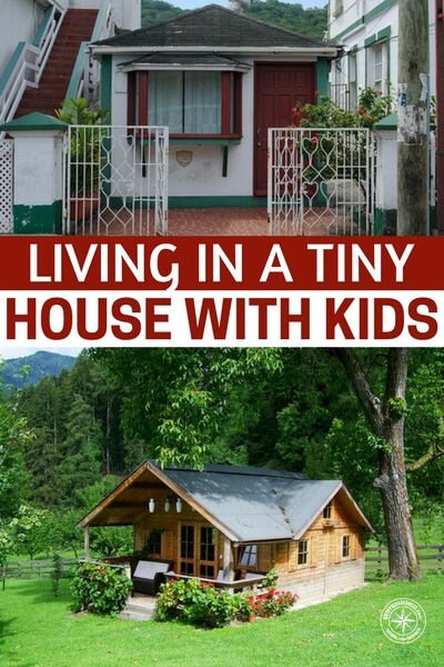 Living in a Tiny House with Kids - I love this article and think it touches on a subject that preppers do not focus on enough, children. Lets not forget that living in a tiny hose with kids is very similar to living in a bunker with kids. Don't underestimate the frustration that could come from living in such proximity with children. Its not easy feat.