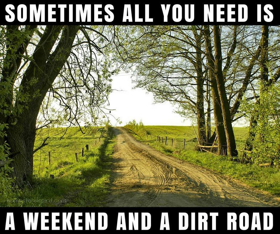 A weekend and a dirt road