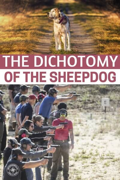 The Dichotomy of the Sheepdog - They look at being a sheepdog as being someone who is training, learning and perfecting skills that make them lethal and hard to kill targets. Reading an article like this gives you a deeper look at what being a sheepdog entails. While its an endeavor that is not for everyone, I am sure there are many of you out there who will take to this idea and the training.