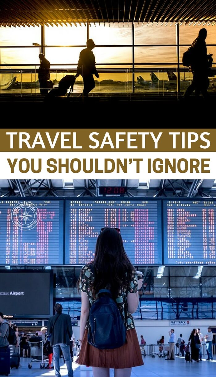 Travel Safety Tips You Shouldn't Ignore - Traveling cannot be forfeited because of risk or fear. For many its how they make a living each day. You must be able to understand the risks and do you best to mitigate them.