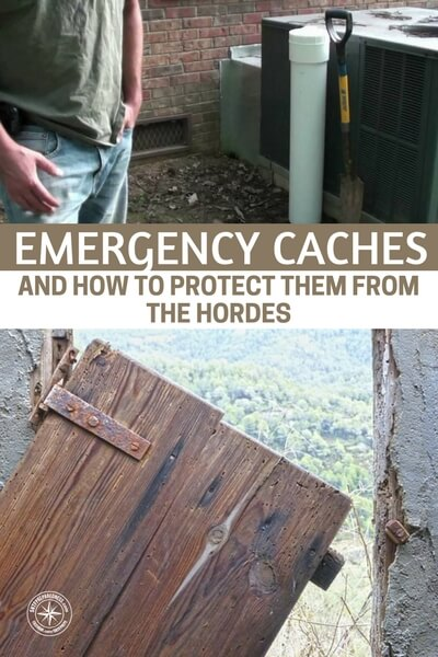 What the Prepper Needs to Know about Emergency Caches and How to Protect Them From the Hordes - This article is all about emergency caches and how effective they can be. You will be surprised to see how easy these little morale boosters are to craft and hide. Get to it!