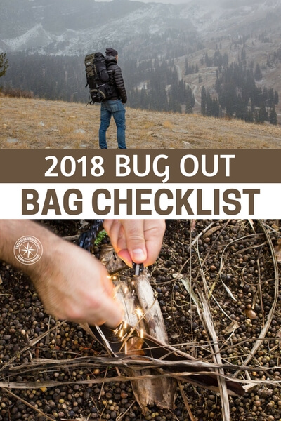 2018 Bug Out Bag Checklist - This checklist was created for the bugout bag. I think you will find that you will not always agree with the contents of a list but you will enjoy having access to one. Not only will this list open your eyes to what your missing, it could also give you a taste of what you need to include in the year to come. All of this is an important part of getting prepared in 2018.  How do you feel about your bugout in the year 2018.