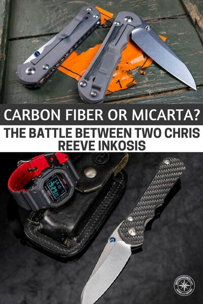Carbon Fiber or Micarta? The Battle Between Two Chris Reeve Inkosis - This is an article about materials as well. It is a look at knives. While the knife is the most important survival tool of them all, there are a ton of options out there. This article takes a look at two different types of materials and two knives. I think you will learn a lot about quality in this article.