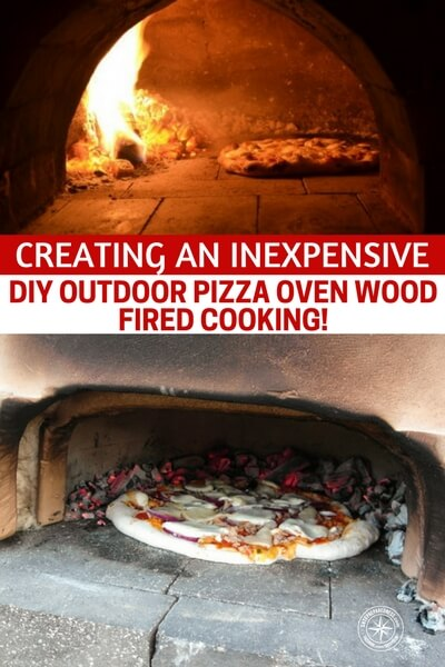 Building Pizza Oven Backyard creating an inexpensive diy outdoor pizza oven – wood fired cooking!