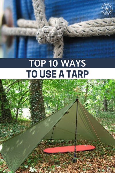 Top 10 Ways to Use A Tarp - This article is very useful as it gives a detail of how exactly you can utilize your trusty tarp to its full benefit. It gives you detailed information about the situations you can use it. You also have to be careful about the type of tarp you pick and the best part is that this article also describes that very clearly, including the price range and the quality of tarps that you can or should get.