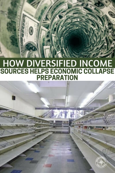 How Diversified Income Sources Helps Economic Collapse Preparation - This article offers up information about how a diversified income can withstand the pressures of an economic collapse. The information is taken from inside Venezuela, a country that is experiencing one of the more extreme financial collapses in recent history