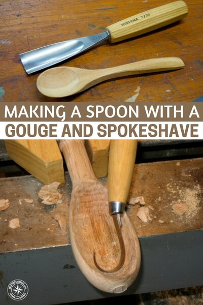 Making a Spoon With A Gouge and Spokeshave - One of the most powerful skills will be woodworking. The ability for a person and their tools to create exactly what people want using only wood, will make you an invaluable person. This skill will keep you fed and maybe even keep you protected.
