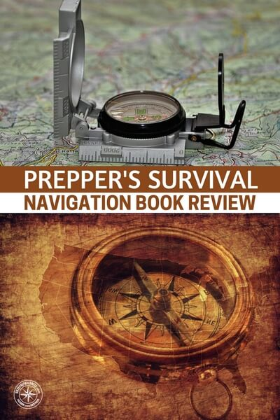 Prepper's Survival Navigation Book Review - Prepper's Survival Navigation is the perfect book for the bugout bag. It was created by a person who knows their stuff and the size of the book is as effective as the knowledge therein. You will find that this book covers all the important topics and offers you a way to pack that info away in a bugout bag.