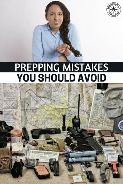 Prepping Mistakes You Should Avoid - Preparing for something involves knowing the don'ts and dos both! Any of these aspects, if missing, makes your knowledge half! Half knowledge is certainly dangerous, right? So, here is the chance to make your knowledge wholesome by knowing the prepping mistakes to avoid!