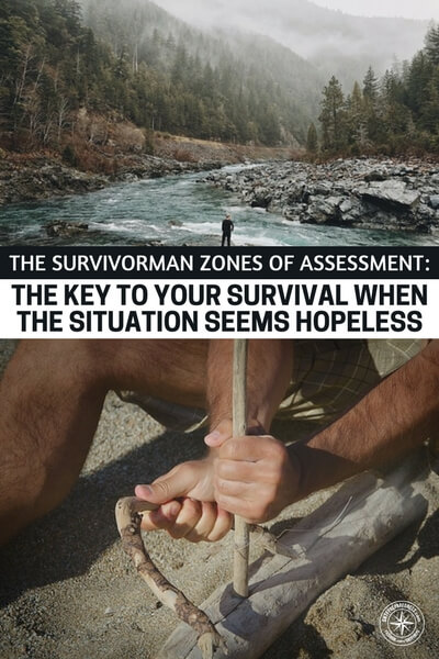The Survivorman Zones of Assessment: The Key To Your Survival When The Situation Seems Hopeless - When you have the opportunity to glean information from a source as powerful as Les Stroud, you better sit back and do some reading. This one is on a great concept of zones and learning how to assess your survival situation. You will find tons of great knowledge in this one. Share it with a friend or just comment below if you are a fan of Survivor man.
