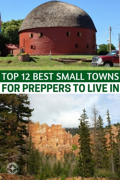 Top 12 best small towns for preppers to live in Best small town to live