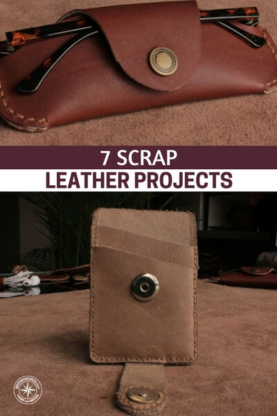 7 Scrap Leather Projects - This article offers up a collection of projects and ideas for manipulating leather. Mastering these raw materials will assure that you are able to make due when there is very little around to make due with.
