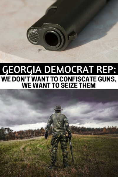 Georgia Democrat Rep: We Don't Want To Confiscate Guns, We Want To Seize Them - This article features a prominent Georgia democrat giving his thoughts on confiscating guns. Now, that is a far fetched idea but its one that is floating around in the heads of many. I don't think anyone can really understand just how much blood will be spilled if the government plans to confiscate.