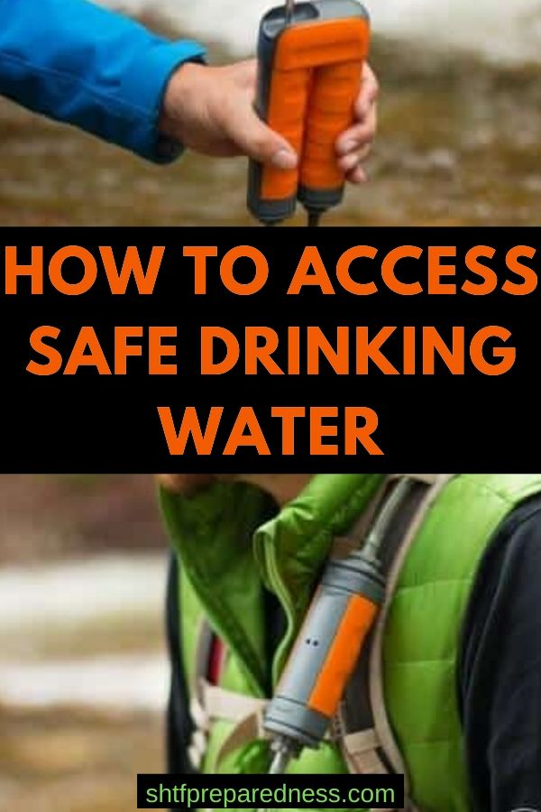 Learn how to access safe drinking water no matter where you are. #safewater #drinkingwater #survival #preparedness #shtf #cleanwater