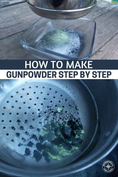 How to make gunpowder step by step with pics pin shtf for How long does it take to build your own house