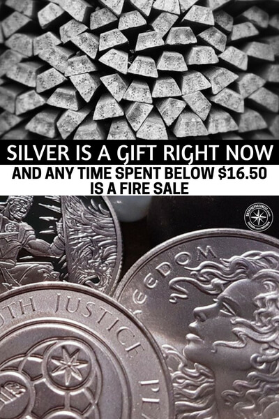 Silver Is A GIFT Right Now And Any Time Spent Below $16.50 Is A FIRE SALE - This article is not about pressuring people into making silver purchases. We have all made those panic purchases in our lifetime. To better understand the opportunity before us is a big deal. You will always have the choice to leave it on the table.