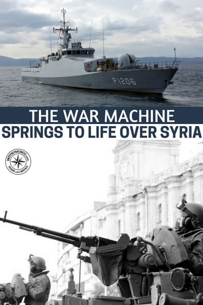 The War Machine Springs To Life Over Syria - If you are interested in the parts and pieces of this war machine this article will give you a look at who stands to benefit from a war North of Israel. What does the fall of Damascus mean to the oil industry?