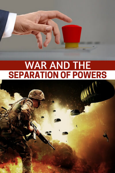 War and the Separation of Powers - This is important to prepping crowd and its explored in this article. You need to understand that as a prepper you do not forfeit your rights and duties as a citizen. The need to push back against leadership when they put the whole of American life in danger is very important. No one wants to see WWIII.