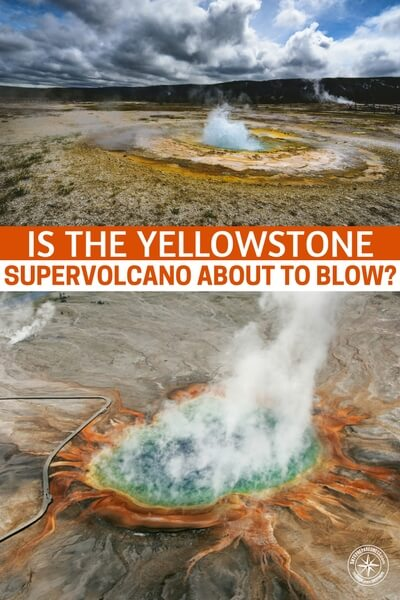 Is the Yellowstone SUPERVOLCANO About to Blow? - This article is all about understanding this monster at the heart of our nation. You see, we have not faced an extinction level event and that is exactly what Yellowstone is. There are preparations that can be made but only the most extreme survivalists will make it through this.