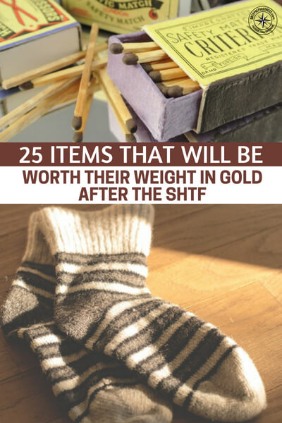 25 Items That Will Be Worth Their Weight In Gold After The SHTF - If you're stockpiling for a doomsday scenario, don't forget to stock up on all these little things. Not only will you need them for yourself, you can use them for bartering if money becomes worthless or too hard to come by.