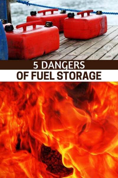 5 Dangers of Fuel Storage - This article is a list of 5 dangers of fuel storage. That is a serious issue that could result in injury and death. The problem with fuel storage is that failure to do it properly could kill you or the people you love.